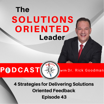 4 Strategies for Delivering Solutions Oriented Feedback