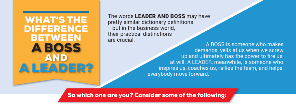 The Difference Between a Boss or a Leader