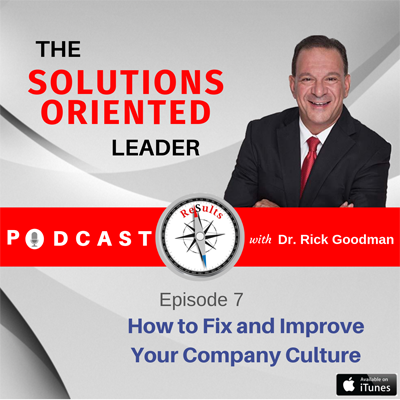 How to Fix and Improve Your Company Culture - Episode 7