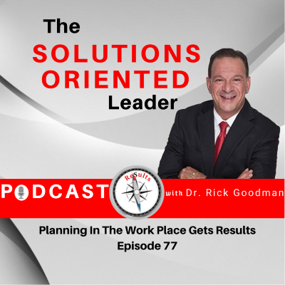 WHY PLANNING IN THE WORK PLACE GETS RESULTS