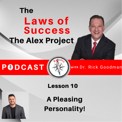 The Laws of Success Lesson 10 a Pleasing Personality
