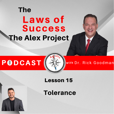 The laws of success The Alex Project Lesson 15 Tolerance