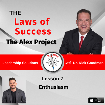 The Laws of success lesson 7 Enthusiams