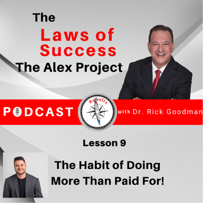The Laws of Success Lesson 9 The Habit of Doing More Than Paid For