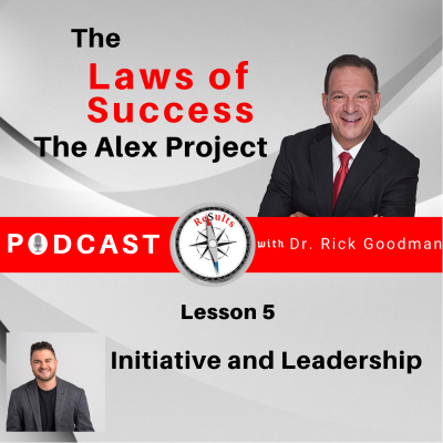 The Laws of Success Lesson 5 Initiative and Leadership