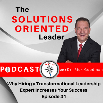 Why Hiring a Transformational Leadership Expert Increases Your Success Episode 31