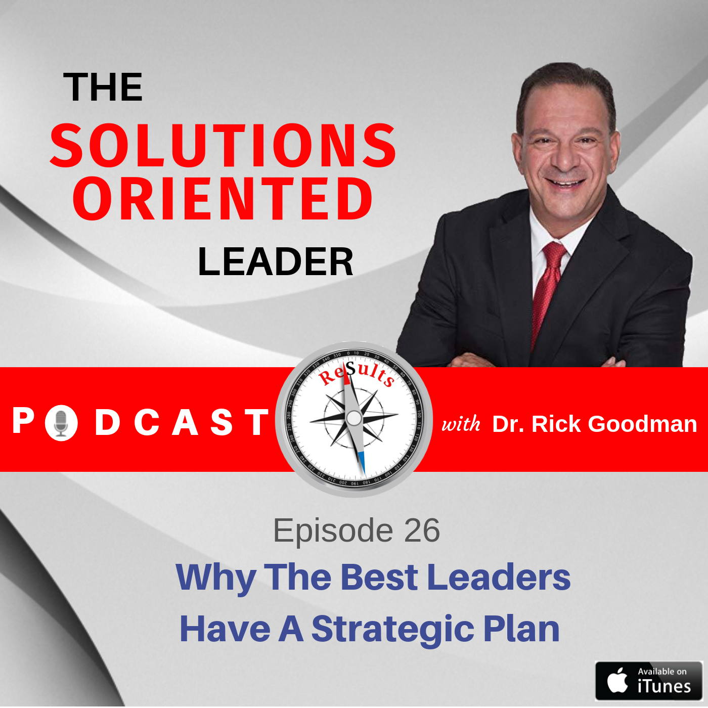 Why The Best Leaders Have A Strategic Plan Episode 26