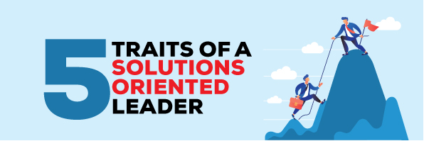 5 Marks of a Solutions-Oriented Leader