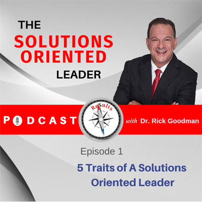 solutions oriented leader - episode 1