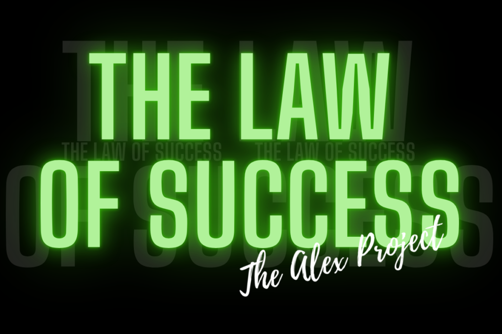 the law of success the alex project